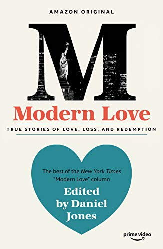 Modern Love: Now an Amazon Prime series (English Edition) eBook ...