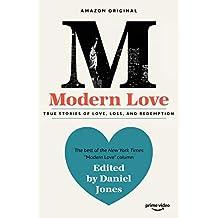 Modern Love: Now an Amazon Prime series (English Edition)