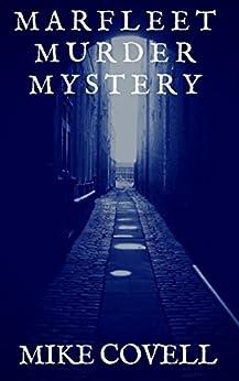 Marfleet Murder Mystery (English Edition) de [Covell, Mike]