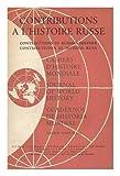 Contributions a L'Histoire Russe = : Studies on Russian History = Contribuciones a La Historia Rusa