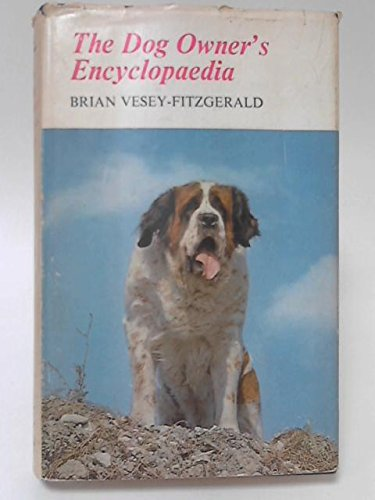The Dog Owner'S Encyclopedia