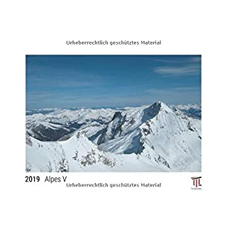 Alpes V 2019 - Édition blanche - Calendrier mural Timokrates, calendrier photo, calendrier photo - DIN A3 (42 x 30 cm)