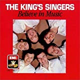 Songtexte von The King's Singers - Believe in Music