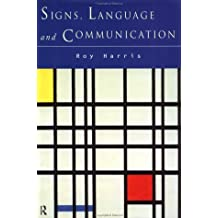 Signs, Language and Communication