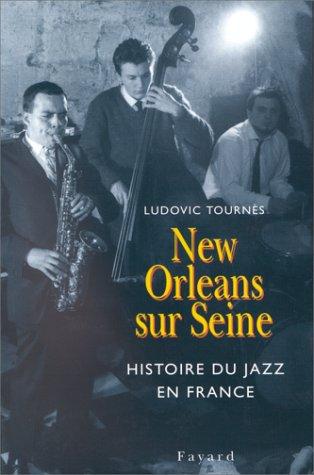 New Orleans sur Seine : Histoire de Jazz...