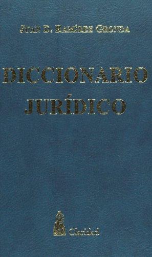 Diccionario Juridico (Coleccion Diccionarios) por Juan D. Ramirez Gronda