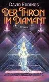 Der Thron im Diamant. Die Elenium-Saga 01.