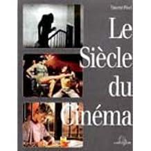 Le Siècle du cinéma