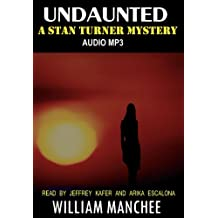 Undaunted: A Stan Turner Mystery