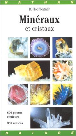 Minéraux et Cristaux par  Rupert Hochleitner