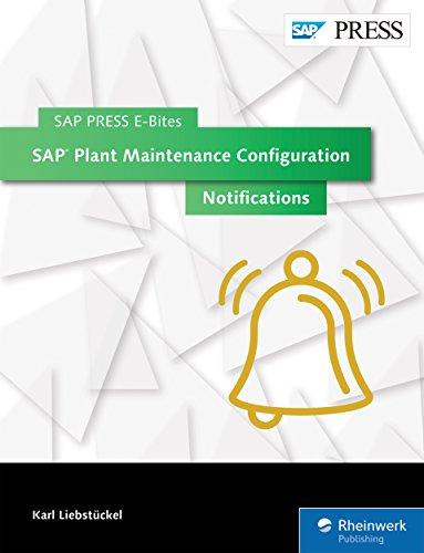 sap-plant-maintenance-configuration-notifications-sap-press-e-bites-book-26-english-edition