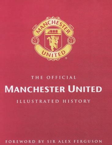 the-official-illustrated-history-of-manchester-united