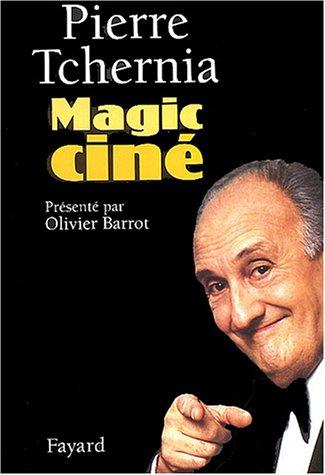 Magic ciné par P. Tchernia