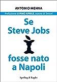 Image de Se Steve Jobs fosse nato a Napoli