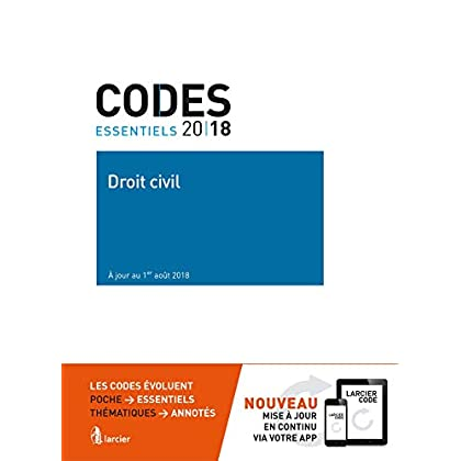 Code essentiel - Droit civil 2018: À jour au 1er août 2018