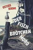 Der Fischbrötchenmord (Sören Fries ermittelt, Band 1)