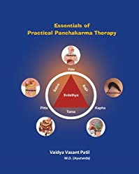 Essentials of Practical Panchakarma Therapy- Volume I (Ayurveda and Panchakarma Therapy Book 1)