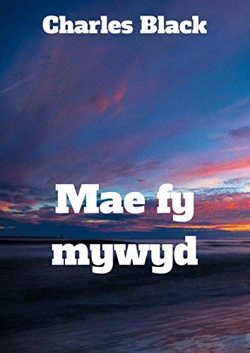 Mae fy mywyd (Welsh Edition) por Charles Black