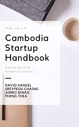 Cambodia Startup Handbook: Legal, Tax & IP Advice for Founders & Investors (English Edition)