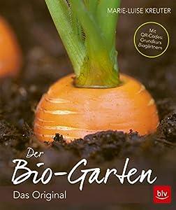 """Das Original - komplett neu. Mit Videolinks im BuchGebundenes Buch""""Der Biogarten"""": der Kassiker in völlig überarbeiteter Neuausgabe. Handfeste Praxis: wirklich alles über den naturgemäßen Anbau von Gemüse, Obst und Blumen. Topaktuell: z.B. Bio-Pflanz..."""