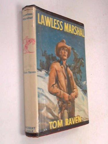 Lawless marshal