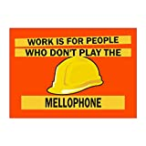 Teeburon Work Is For People Who Don'T Play The Mellophone Autocollant Pack X4