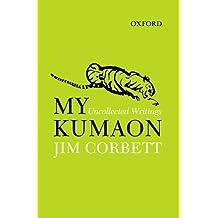 My Kumaon: Uncollected Writings