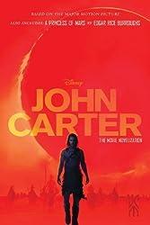 John Carter: The Movie Novelization: Also includes: A Princess of Mars (John Carter of Mars) by Moore, Stuart, Rice Burroughs, Edgar (2012) Paperback