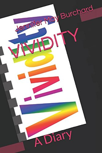 VIVIDITY: A Diary (Culture & Civilisation, Band 2) (Band Gold Rim)