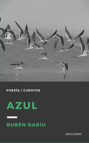 Azul... (Obras de Rubén Darío nº 1) por Rubén Darío