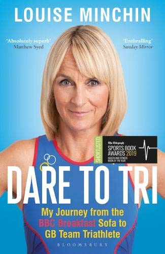 Dare to Tri: My Journey from the BBC Breakfast Sofa to GB Team Triathlete - Sofa Riviera