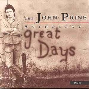 The John Prine Anthology:: GREAT DAYS