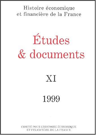 Etudes et documents, tome 11 : 1999