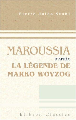 Maroussia, d'après la légende de M...