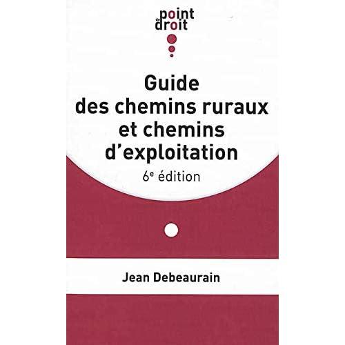 Guide des chemins ruraux et chemins d'exploitation