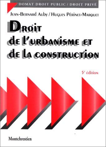 Droit de l'urbanisme et de la construction, 5e édition