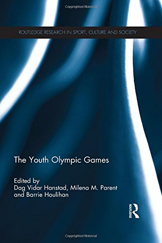 The Youth Olympic Games / ed. by Dag Vidar Hanstad... [et al.] | Hanstad, Dag Vidar
