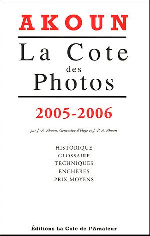 Cote des photos 2005 par Jacques Akoun