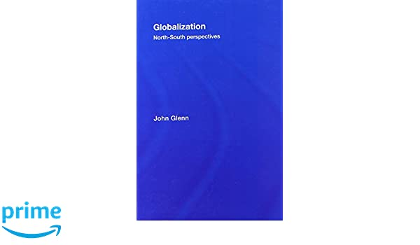 Globalization: North-South Perspectives