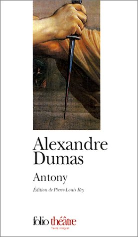 Antony par Alexandre Dumas