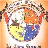 Songtexte von Amistades Peligrosas - La última tentación