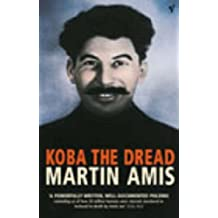 Koba The Dread: Laughter and the Twenty Million by Martin Amis (2003-09-04)