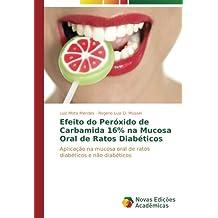 Efeito do Peróxido de Carbamida 16% na Mucosa Oral de Ratos Diabéticos