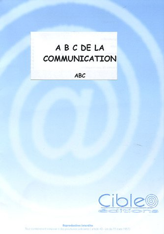 ABC de la communication : 2 volumes