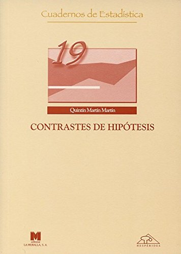 Contrastes de hipótesis (Cuadernos de estadística) por Quintín Martín Martín