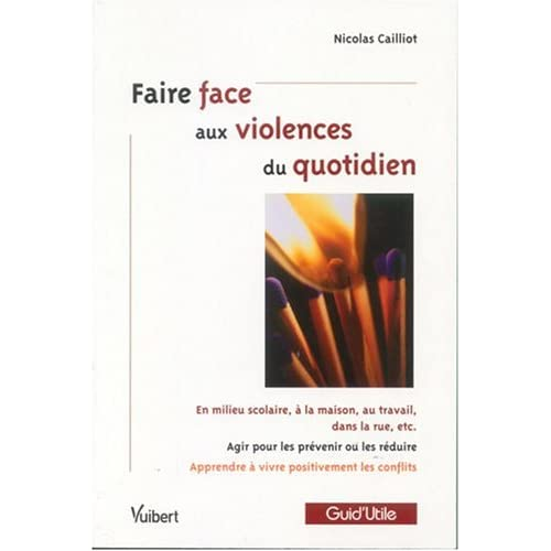 Faire face aux violences du quotidien