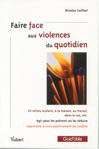 Faire face aux violences du quotidien