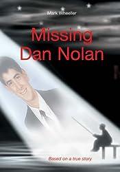 Missing Dan Nolan