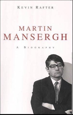 Martin Mansergh: A Biography