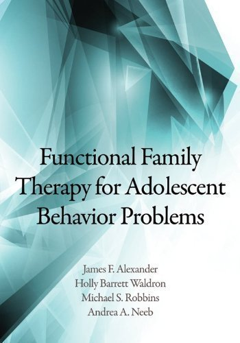Functional Family Therapy for Adolescent Behavior Problems by James F. Alexander Published by American Psychological Association (APA) 1st (first) edition (2013) Hardcover